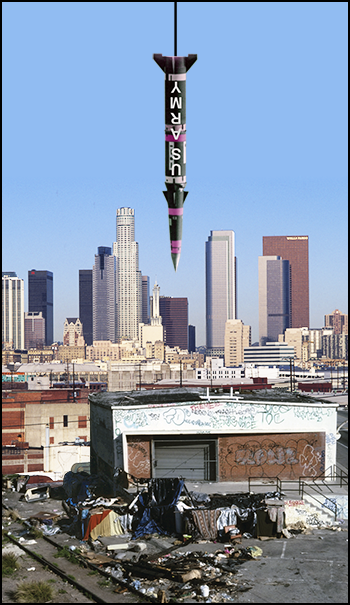 Missile hanging over L.A. skyline—millions live in poverty while the military squanders billions